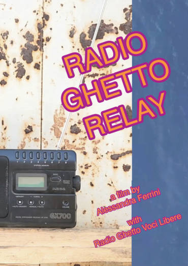RADIO GHETTO RELAY, DOCUMENTARIO D'AUTORE SUL CAPORALATO