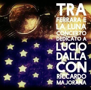 """La Cava """"Tra Ferrara e la luna"""" per omaggiare Dalla"""