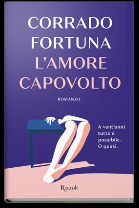 """""""L'amore capovolto"""" di Corrado Fortuna"""